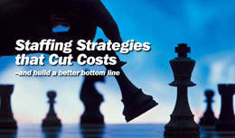 Cutting Costs with Staffing