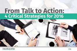 From Talk to Action: 4 Critical Strategies for 2016