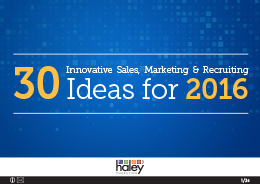 30 Innovative Sales, Marketing & Recruiting Ideas for 2016