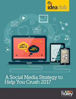A Social Media Strategy to Help You Crush 2017