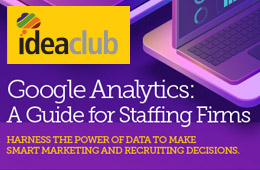 Google Analytics: A Guide for Staffing Firms