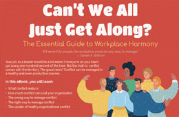 Can't We All Just Get Along? The Essential Guide to Workplace Harmony