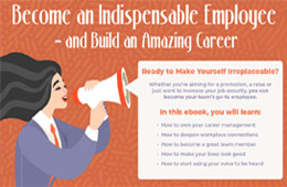 Become an Indispensable Employee - and Build an Amazing Career