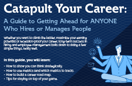 Catapult Your Career: A Guide to Getting Ahead for ANYONE Who Hires or Manages People
