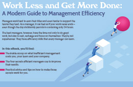 Work Less and Get More Done: A Modern Guide to Management Efficiency