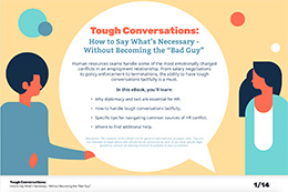 Tough Conversations:  How to Say What's Necessary - Without Becoming the