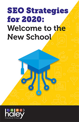 SEO Strategies for 2020: Welcome to the New School