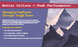 Better Culture = Peak Performance: Managing Employees Through  Tough Times