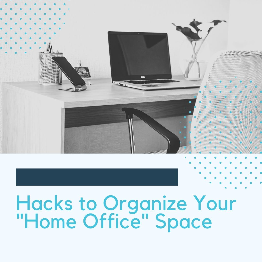 Hacks to Organize Your