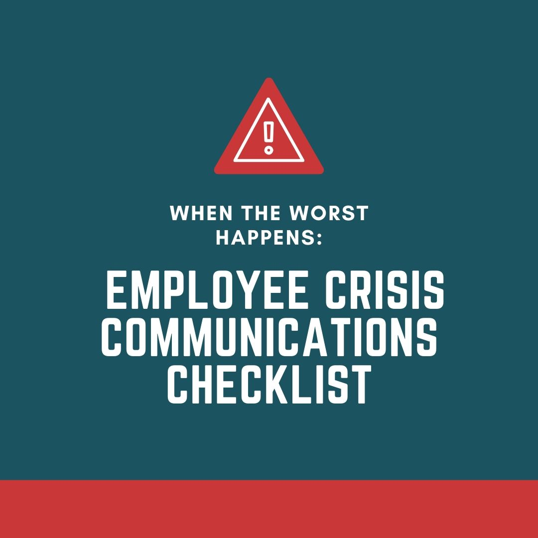 When the Worst Happens: Employee Crisis Communications Checklist