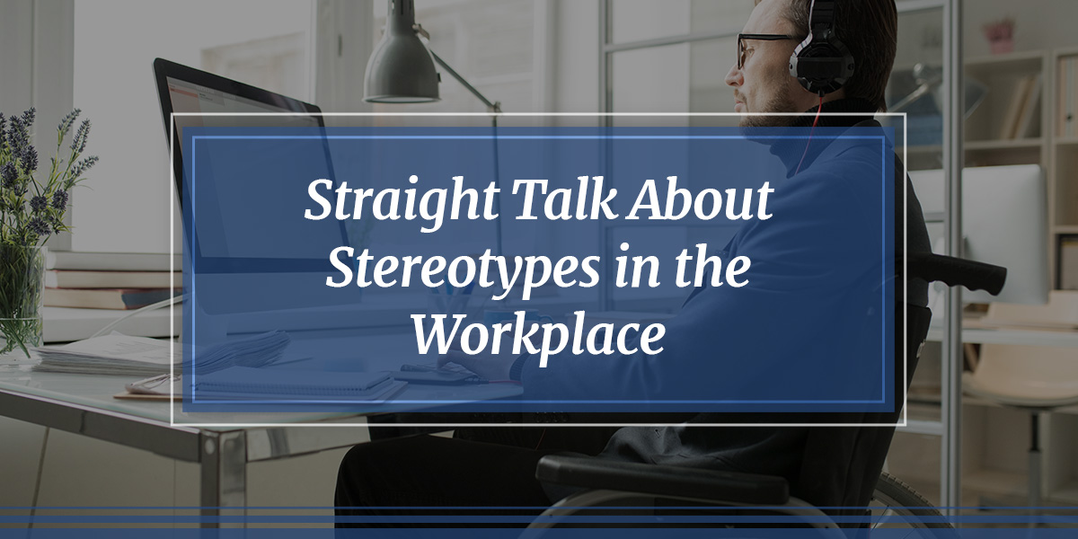 Overcoming Stereotypes at Work
