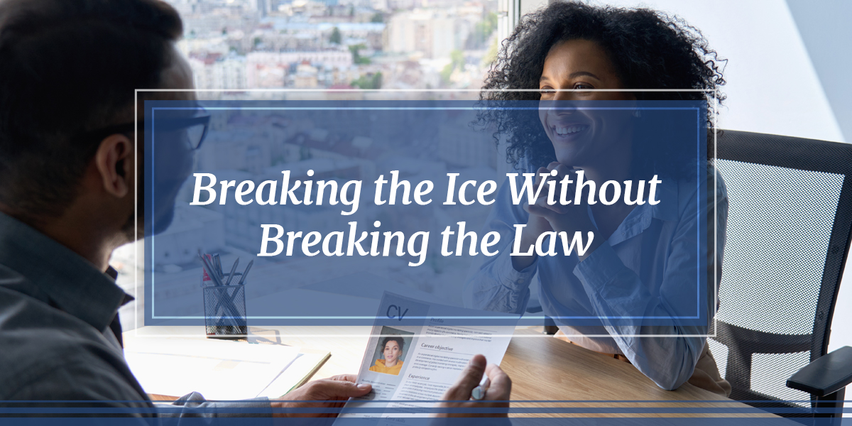 Breaking the Ice Without Breaking the Law