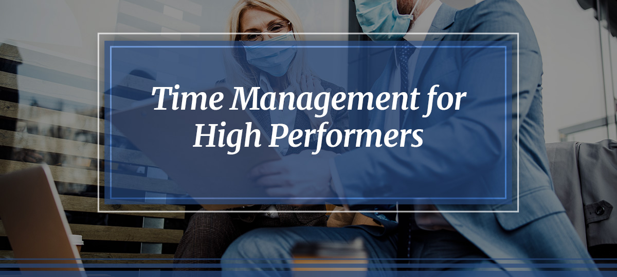 Time Management for High Performers