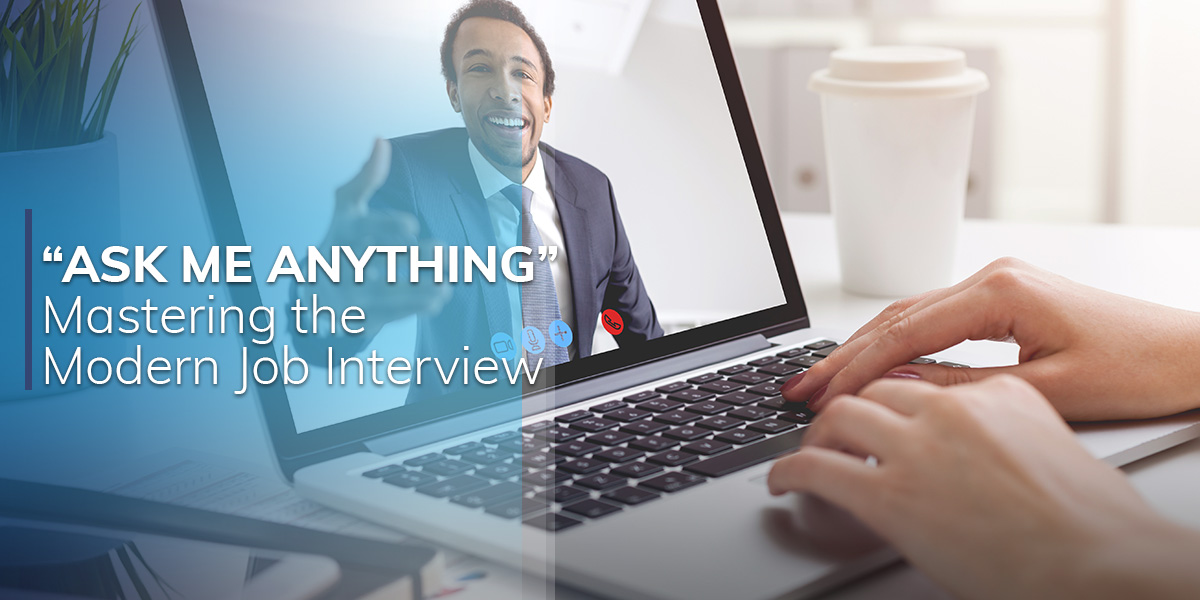 Ask Me Anything: Mastering the Modern Job Interview