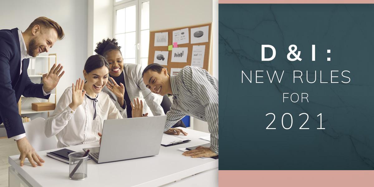 DE&I: New Rules for 2021